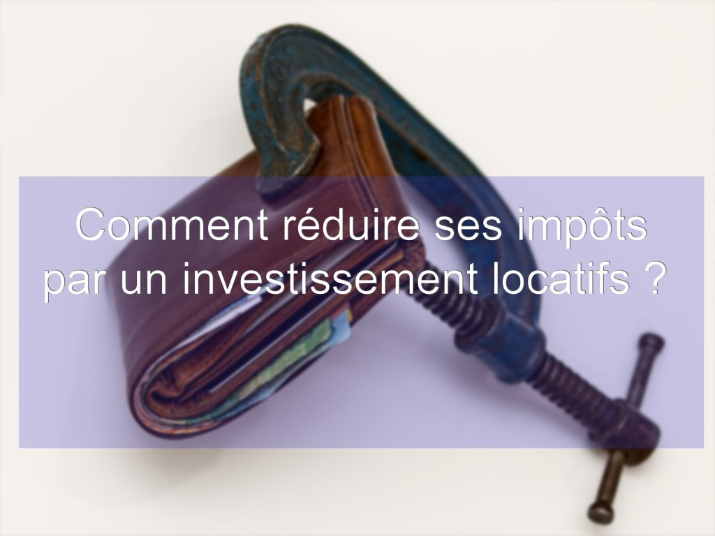 réduire-impot-investissement-locatif